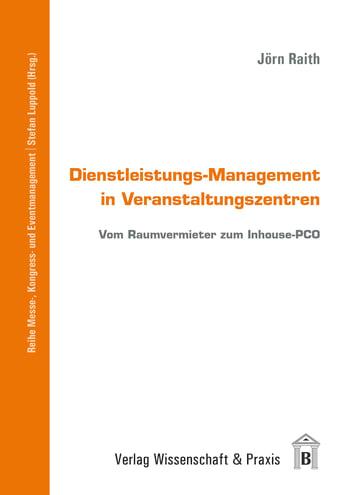 Cover: Dienstleistungs-Management in Veranstaltungszentren