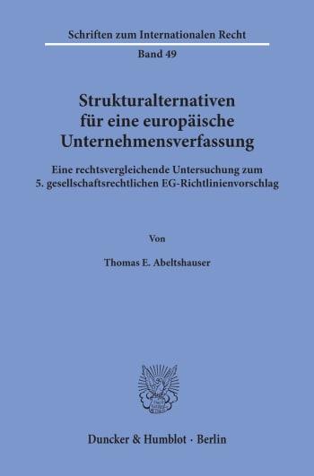 Cover: Strukturalternativen für eine europäische Unternehmensverfassung