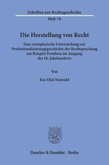 Cover: Die Herstellung von Recht
