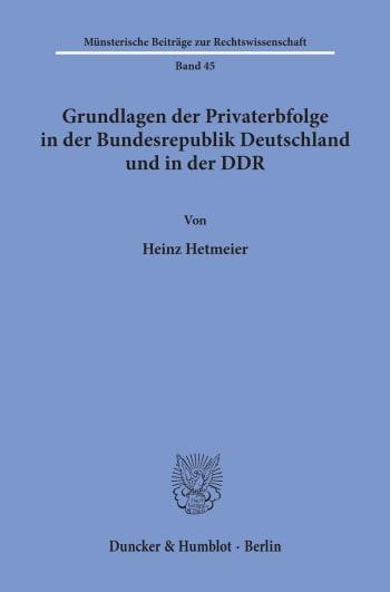 Cover: Gundlagen der Privaterbfolge in der Bundesrepublik Deutschland und in der DDR