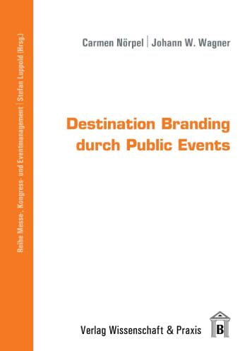 Cover: Destination Branding durch Public Events