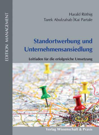 Cover: Standortwerbung und Unternehmensansiedlung