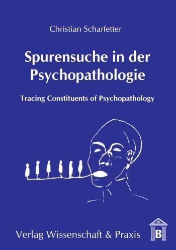 Cover: Spurensuche in der Psychopathologie