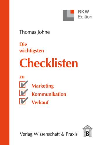 Cover: Die wichtigsten Checklisten zu Marketing – Kommunikation – Verkauf