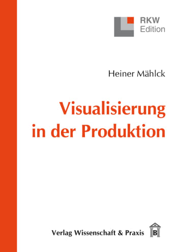 Cover: Visualisierung in der Produktion