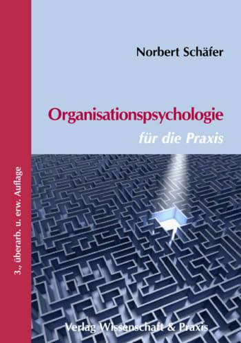Cover: Organisationspsychologie für die Praxis
