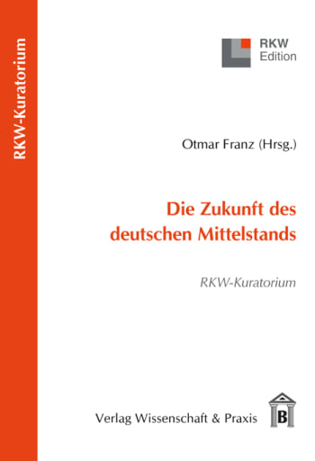 Cover: Die Zukunft des deutschen Mittelstands