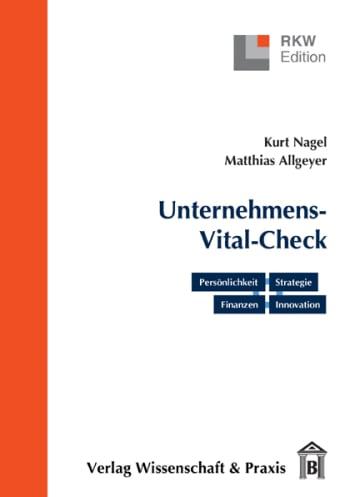 Cover: Der Unternehmens-Vital-Check. Unternehmensanalyse punktgenau