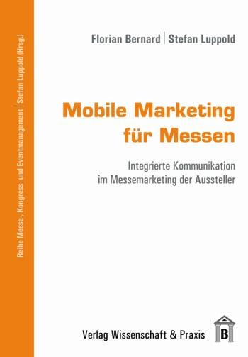Cover: Mobile Marketing für Messen