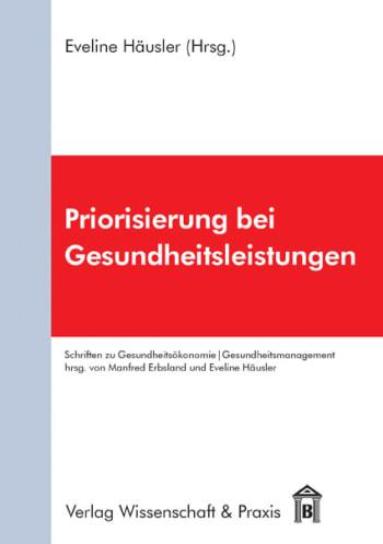 Cover: Priorisierung bei Gesundheitsleistungen