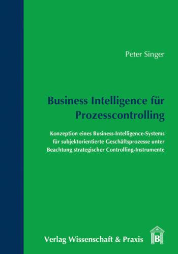 Cover: Business Intelligence für Prozesscontrolling