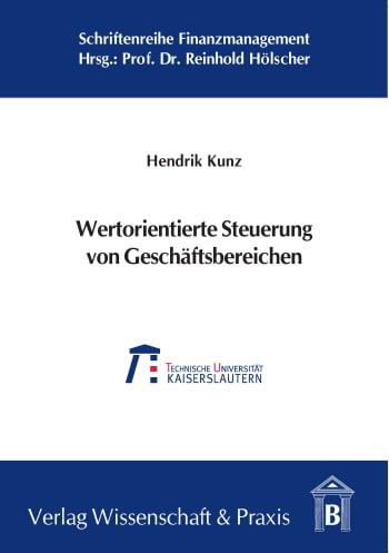 Cover: Wertorientierte Steuerung von Geschäftsbereichen