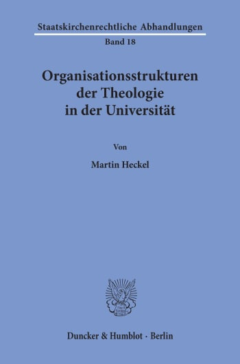 Cover: Organisationsstrukturen der Theologie in der Universität