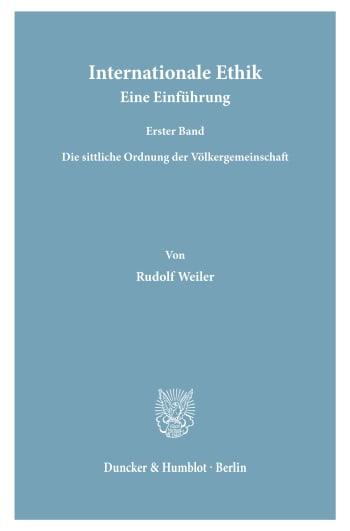 Cover: Internationale Ethik. Eine Einführung