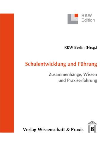 Cover: Schulentwicklung und Führung