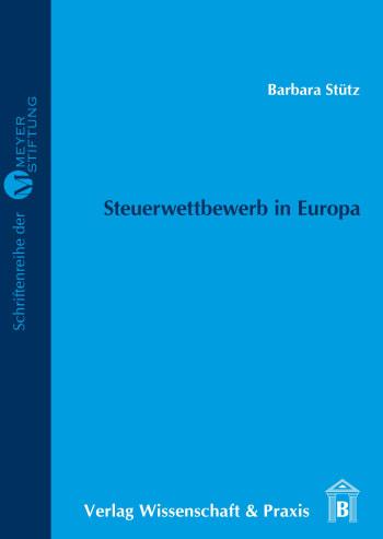 Cover: Steuerwettbewerb in Europa