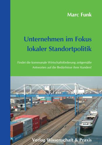 Cover: Unternehmen im Fokus lokaler Standortpolitik