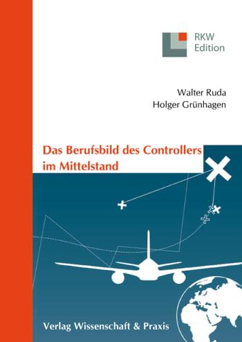 Cover: Das Berufsbild des Controllers im Mittelstand