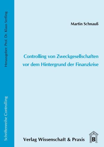 Cover: Controlling von Zweckgesellschaften vor dem Hintergrund der Finanzkrise
