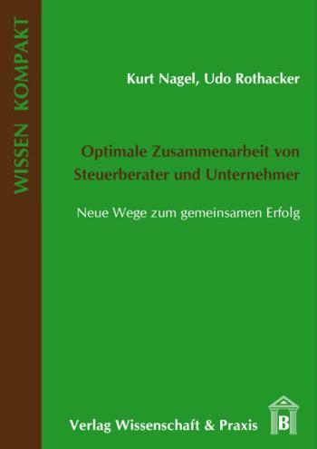 Cover: Optimale Zusammenarbeit von Steuerberater und Unternehmer