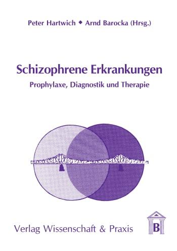 Cover: Schizophrene Erkrankungen
