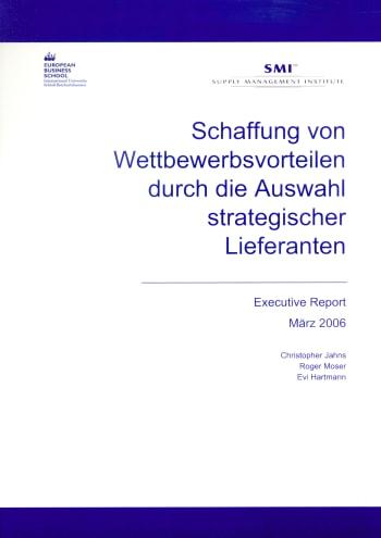 Cover: Schaffung von Wettbewerbsvorteilen durch die Auswahl strategischer Lieferanten