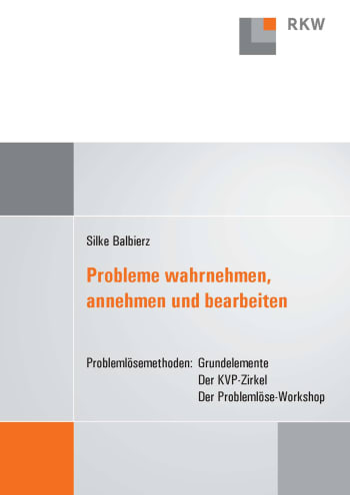Cover: Probleme wahrnehmen, annehmen und bearbeiten