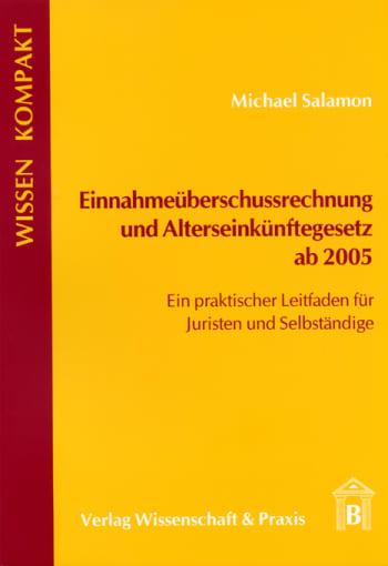 Cover: Einnahmeüberschussrechnung und Alterseinkünftegesetz ab 2005