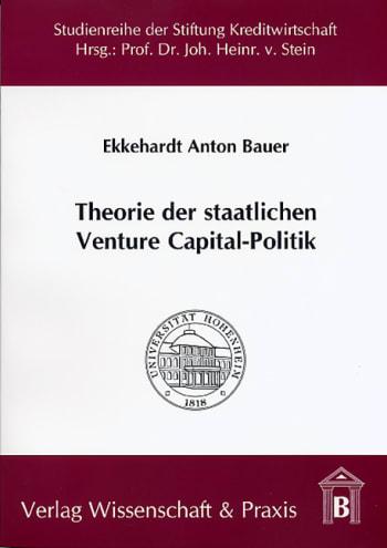 Cover: Theorie der staatlichen Venture Capital-Politik
