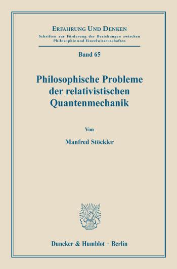 Cover: Philosophische Probleme der relativistischen Quantenmechanik