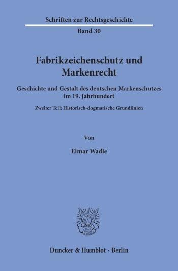 Cover: Fabrikzeichenschutz und Markenrecht