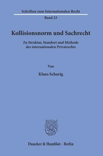 Cover: Kollisionsnorm und Sachrecht