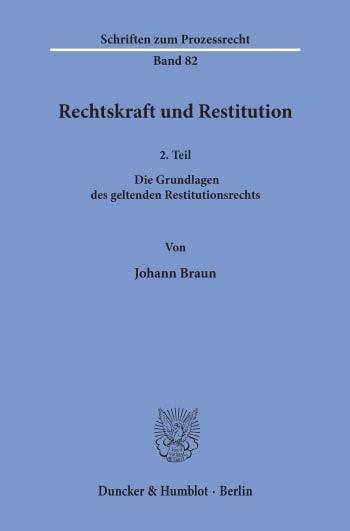 Cover: Rechtskraft und Restitution