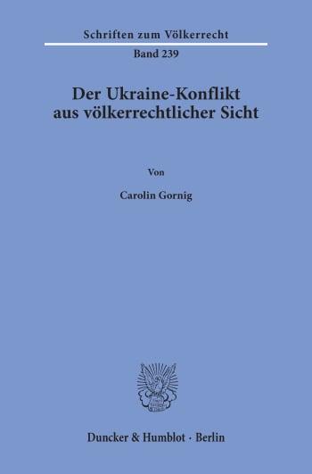 Cover: Der Ukraine-Konflikt aus völkerrechtlicher Sicht