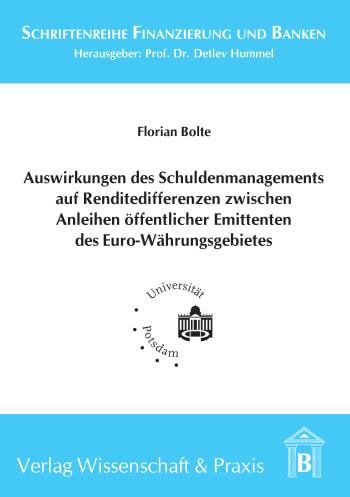 Cover: Auswirkungen des Schuldenmanagements auf Renditedifferenzen zwischen Anleihen öffentlicher Emittenten des Euro-Währungsgebietes