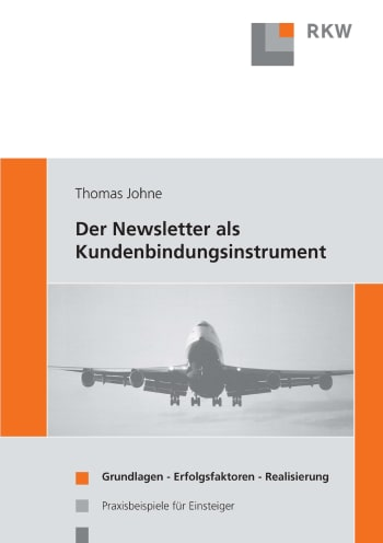 Cover: Der Newsletter als Kundenbindungsinstrument