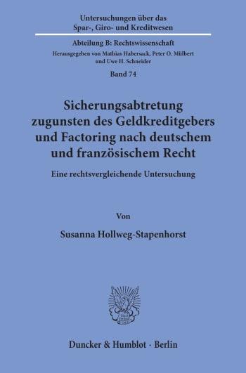 Cover: Sicherungsabtretung zugunsten des Geldkreditgebers und Factoring nach deutschem und französischem Recht
