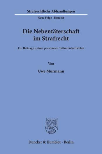 Cover: Die Nebentäterschaft im Strafrecht