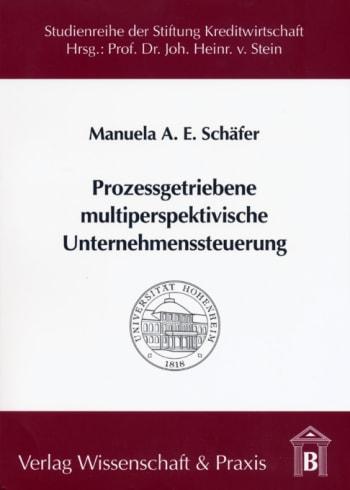 Cover: Prozessgetriebene multiperspektivische Unternehmenssteuerung