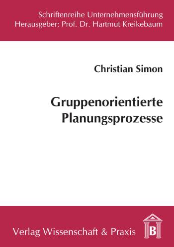 Cover: Gruppenorientierte Planungsprozesse