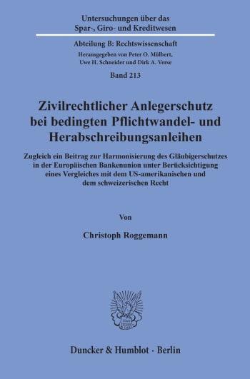 Cover: Zivilrechtlicher Anlegerschutz bei bedingten Pflichtwandel- und Herabschreibungsanleihen