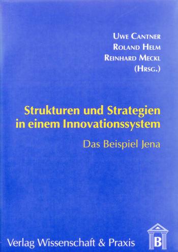 Cover: Strukturen und Strategien in einem Innovationssystem