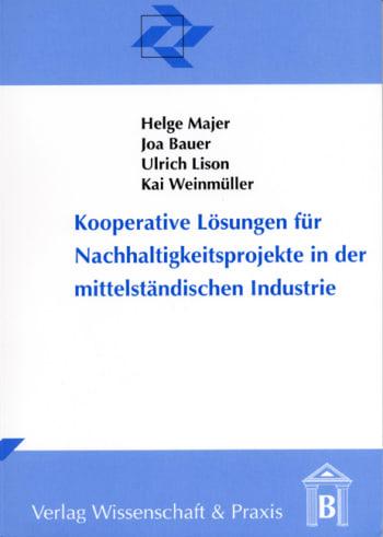 Cover: Kooperative Lösungen für Nachhaltigkeitsprojekte in der mittelständischen Industrie