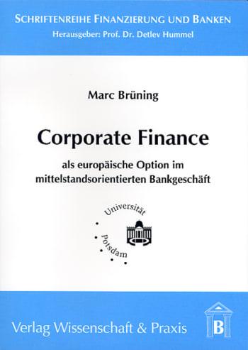 Cover: Corporate Finance als europäische Option im mittelstandsorientierten Bankgeschäft
