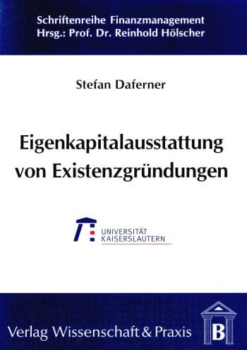Cover: Eigenkapitalausstattung von Existenzgründungen im Rahmen der Frühphasenfinanzierung