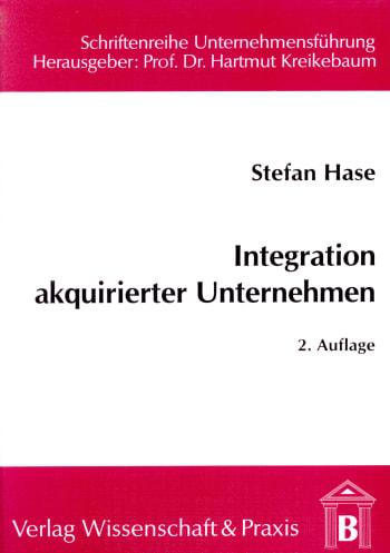 Cover: Integration akquirierter Unternehmen