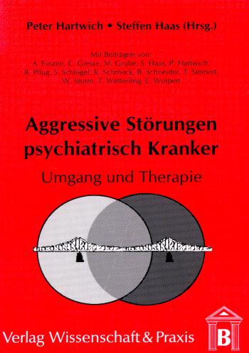 Cover: Aggressive Störungen psychiatrisch Kranker