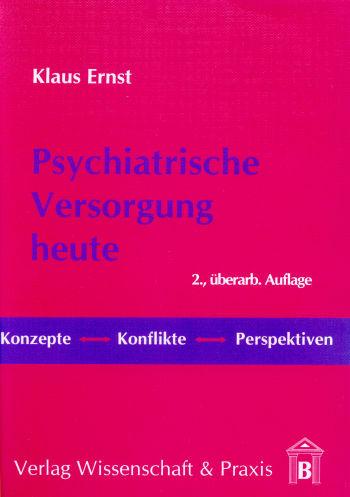 Cover: Psychiatrische Versorgung heute