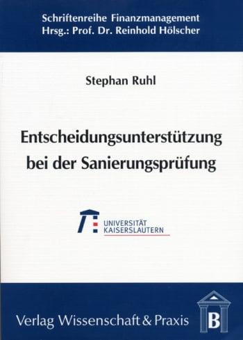 Cover: Entscheidungsunterstützung bei der Sanierungsprüfung