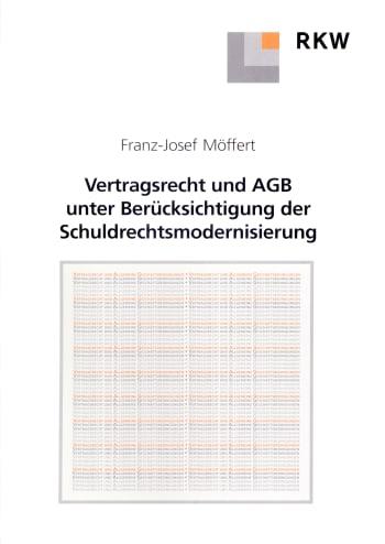 Cover: Vertragsrecht und AGB unter Berücksichtigung der Schuldrechtsmodernisierung